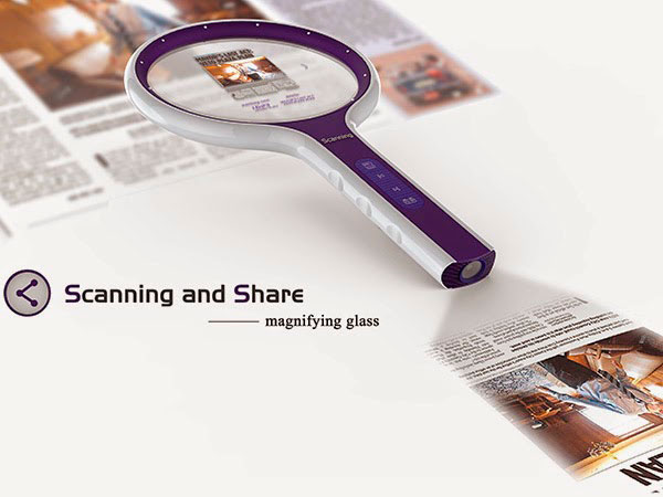 Scanning and Share Magnifying Glass Concept is Scanner and Projector built in to Magnifying Glass. scan, take a picture, save it and share it on the wall.